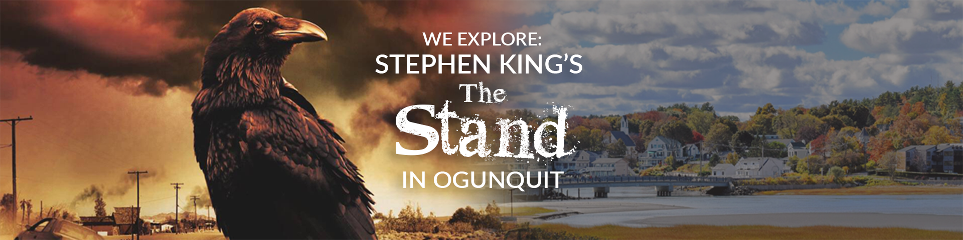 "Explore Ogunquit and Delve into the World of Stephen King's ""The Stand"""